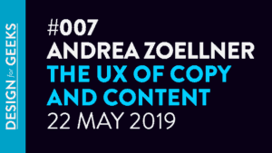Interview with Andrea Zoellner: The UX of Copy and Content