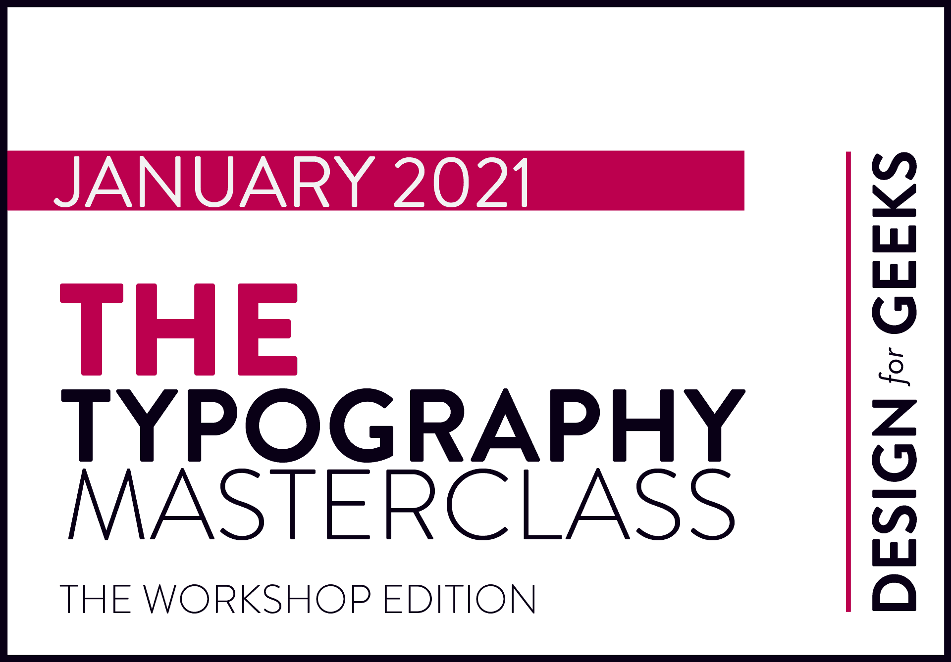 The Typography Masterclass January 2021